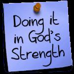 doing-it-in-gods-strength
